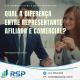 Qual a diferença entre representante afiliado e comercial? 12
